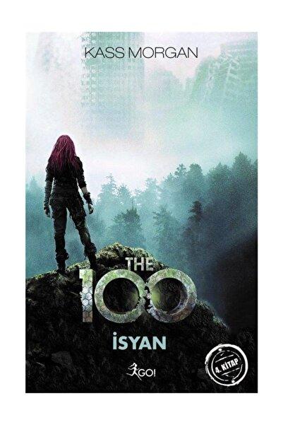 Kass Morgan - The 100 İsyan 4. Kitap 9786051880822 - Kass Morgan