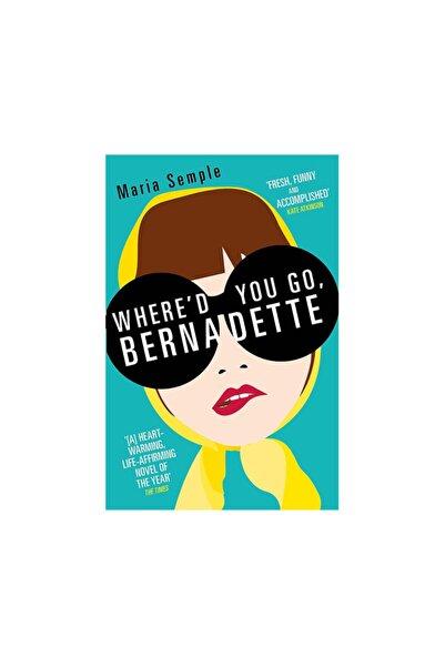 Doğan Egmont Whered You Go Bernadette Maria Semple
