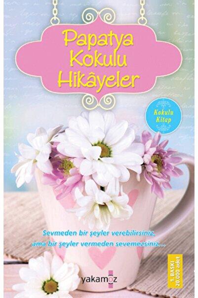 Yakamoz Yayınları Papatya Kokulu Hikayeler Kokulu Kitap