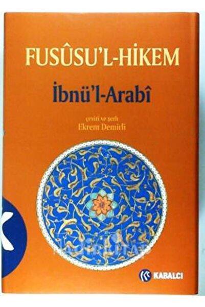 Kabalcı Yayınevi Fusûsu'l-hikem (ciltli) - Ibnü'l Arabi