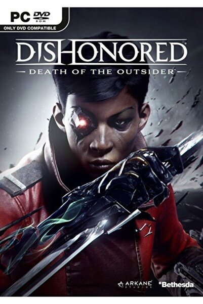 BETHESDA Pc Dıshonored: Death Of The Outsıde, Pcd