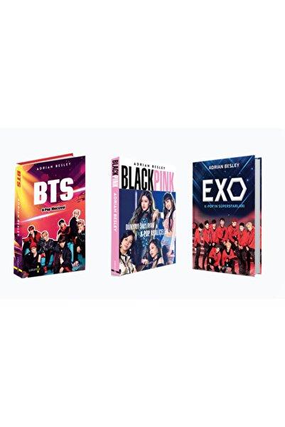 Yakamoz Yayıncılık Bts K-pop Mucizesi - Exo K-pop'ın Süperstarları - Blackpink