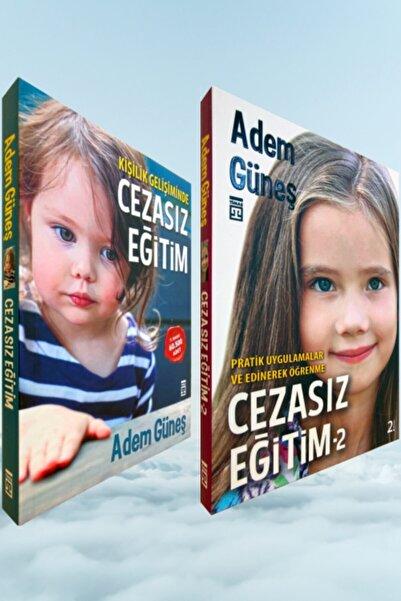 Timaş Yayınları Adem Güneş Seti / Cezasız Eğitim 1 - Cezasız Eğitim 2 / Timaş Yayınevi