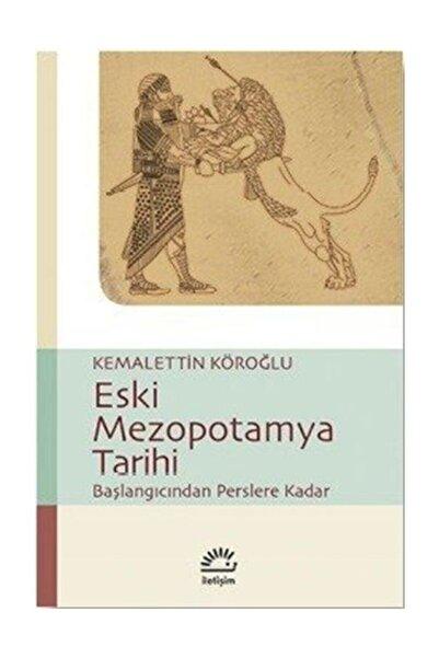 İletişim Yayınları Eski Mezopotamya Tarihi Kemalettin Köroğlu