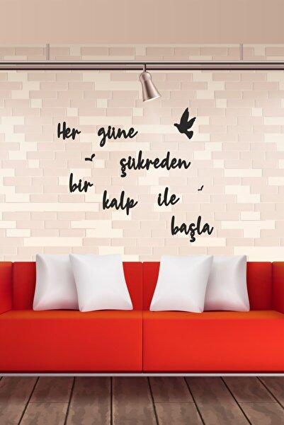 evdeucuz Her Güne Şükreden Bir Kalp Ile Başla Ahşap Duvar Yazısı/motto