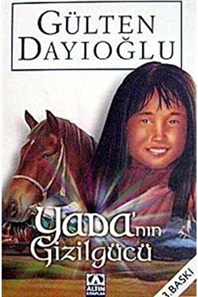 Altın Kitaplar Yada'nın Gizilgücü - Gülten Dayıoğlu 9789752105669