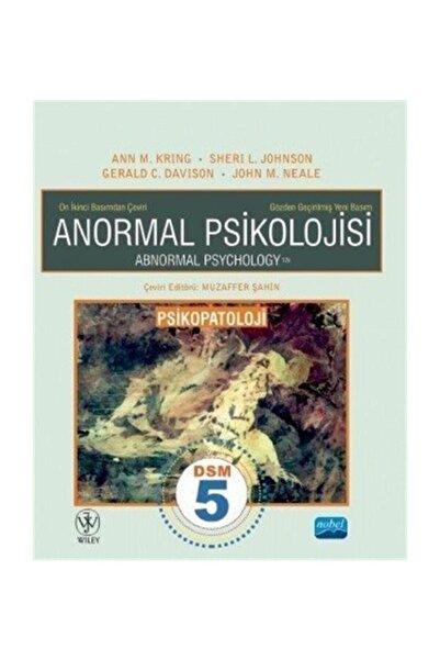 Nobel Akademik Yayıncılık Anormal Psikolojisi
