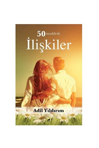 Karakarga Yayınları 50 Maddede Ilişkiler / Adil Yıldırım / Kara Karga Yayınları