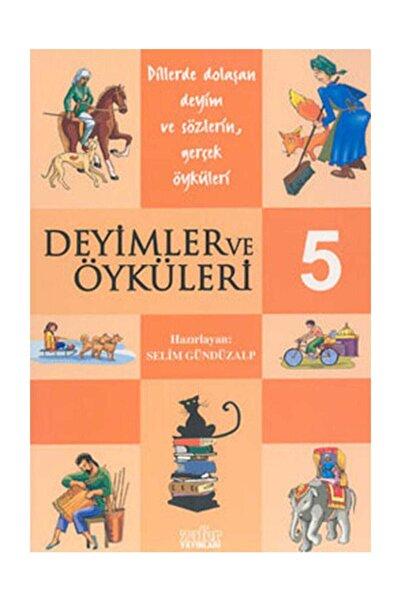 Zafer Yayınları Deyimler Ve Öyküleri 5 - Selim Gündüzalp -