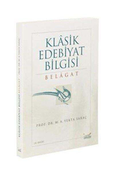 Gökkubbe Yayınları Klasik Edebiyat Bilgisi Belagat / M. A. Yekta Saraç / Gökkubbe