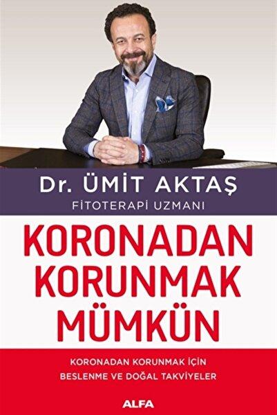 Alfa Yayınları Koronadan Korunmak Mümkün - Ümit Aktaş 9786254491832
