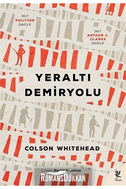 Siren Yayınları Yeraltı Demiryolu - Colson Whitehead