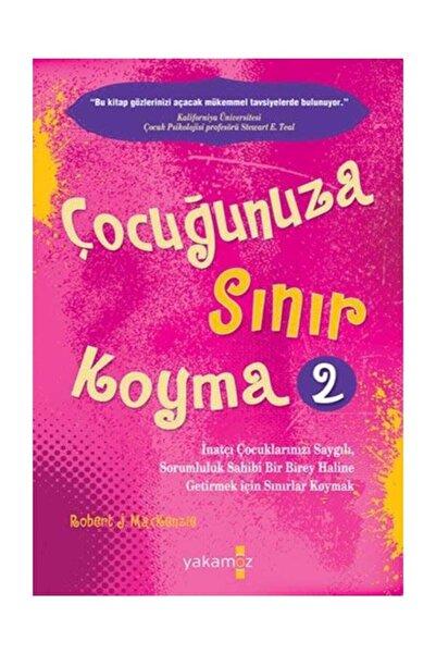 Yakamoz Yayınları Çocuğunuza Sınır Koyma 2