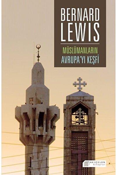 Akılçelen Kitaplar Yay Müslümanların Avrupa'yı Keşfi