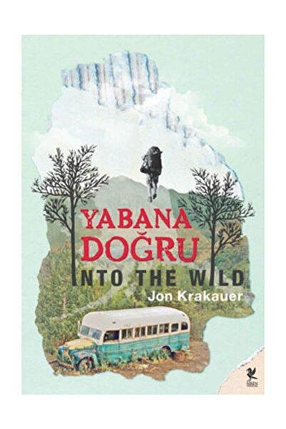 Siren Yayınları Yabana Doğru Jon Krakauer - Jon Krakauer