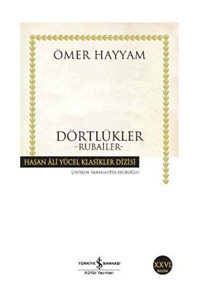 TÜRKİYE İŞ BANKASI KÜLTÜR YAYINLARI Dörtlükler - Hasan Ali Yücel Klasikleri