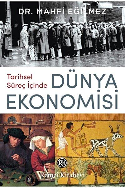Remzi Kitabevi Tarihsel Süreç İçinde Dünya Ekonomisi
