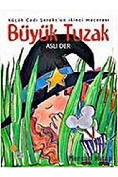 Günışığı Kitaplığı Büyük Tuzak - Küçük Cadı Şeroks 2 - Aslı Der