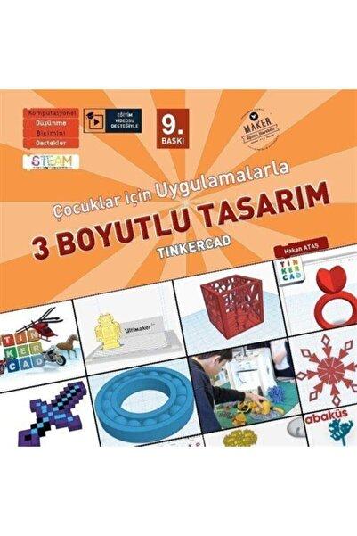 Abaküs Kitap Çocuklar İçin Uygulamalarla 3 Boyutlu Tasarım (Eğitim Videosu Desteğiyle)