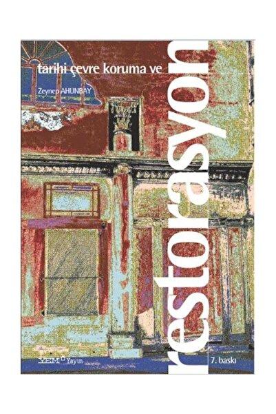 YEM Yayın Tarihi Çevre Koruma Ve Restorasyonlar - Zeynep Ahunbay