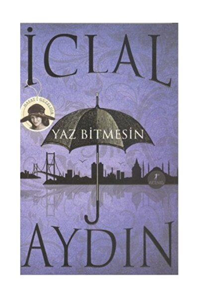 Artemis Yayınları Iclal Aydın - Yaz Bitmesin 9786051423883 -