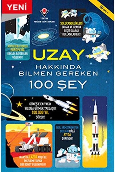 Tübitak Yayınları Uzay Hakkında Bilmen Gereken 100 Şey 10+ Yaş