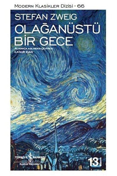TÜRKİYE İŞ BANKASI KÜLTÜR YAYINLARI Olağanüstü Bir Gece  Stefan Zweig