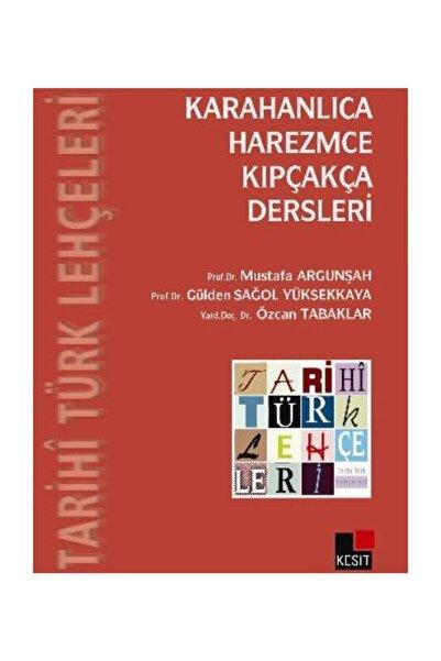Kesit Yayınları Tarihi Türk Lehçeleri Karahanlıca Harezmce Kıpçakça Dersleri