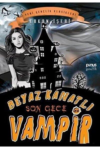 Pinus Kitap Son Gece - Beyaz Kanatlı Vampir 8