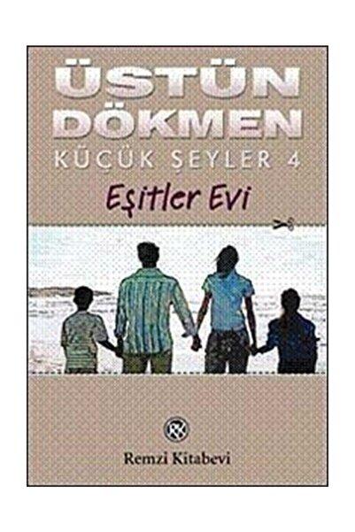 Remzi Kitabevi Küçük Şeyler 4 Eşitler Evi