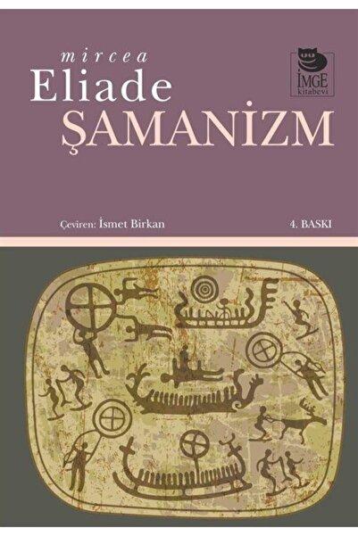 İmge Kitabevi Yayınları Şamanizm Mircea Eliade
