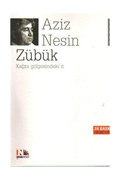 Nesin Yayınları Zübük Kağnı Gölgesindeki It  Aziz Nesin