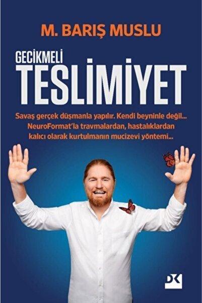 Roman Gecikmeli Teslimiyet - M. Barış Muslu