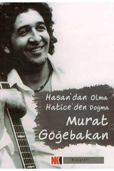 Nokta Yayınları Hasan'dan Olma Hatice'den Doğma - Murat Göğebakan