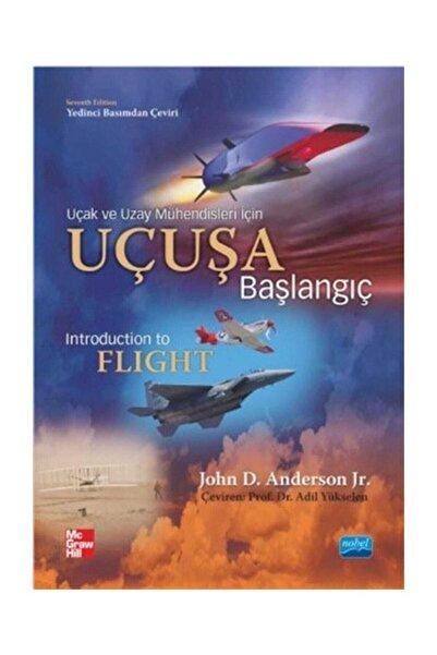 Nobel Akademik Yayıncılık Uçak ve Uzay Mühendisleri Için Uçuşa Başlangıç
