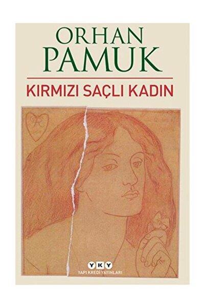 Yapı Kredi Yayınları Kırmızı Saçlı Kadın - Orhan Pamuk
