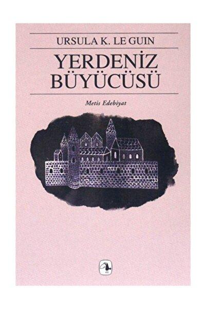 Metis Yayıncılık Yerdeniz Büyücüsü - Ursula K. Le Guin 9789753420570