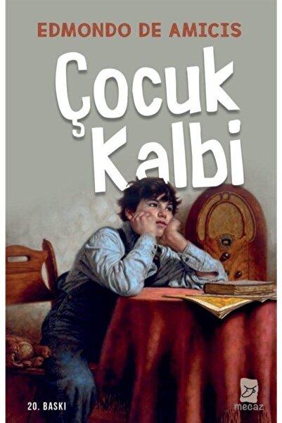 Mecaz Yayınları Çocuk Kalbi - Edmondo De Amicis 9786056984525