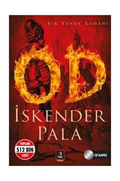 Kapı Yayınları Od - İskender Pala 9786054322848