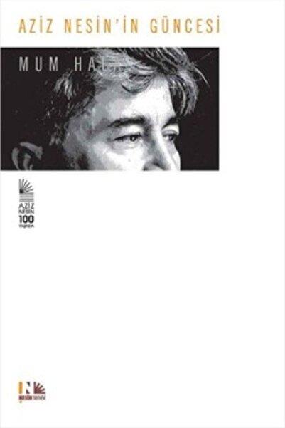 Nesin Yayınları Aziz Nesin'in Güncesi - Mum Hala