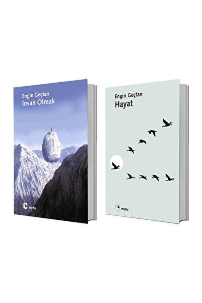 Metis Yayınları Insan Olmak + Hayat - Engin Geçtan 2 Kitap Set