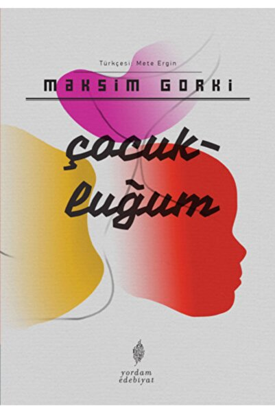 Yordam Kitap Çocukluğum-Maksim Gorki