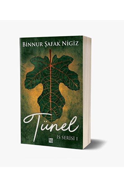 Dokuz Yayınları Tünel - Is Serisi 1 Binnur Şafak Nigiz