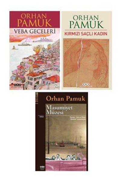 Yapı Kredi Yayınları Veba Geceleri - Kırmızı Saçlı Kadın - Masumiyet Müzesi (orhan Pamuk 3 Kitap Set )