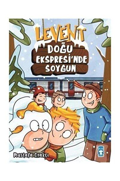 Timaş Çocuk Yayınları Levent Doğu Ekspresinde Soygun Mustafa Orakçı