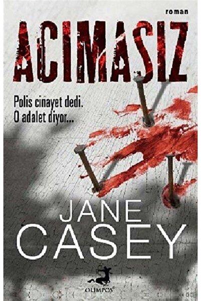 Olimpos Yayınları Jane Casey Acımasız 9786059176934