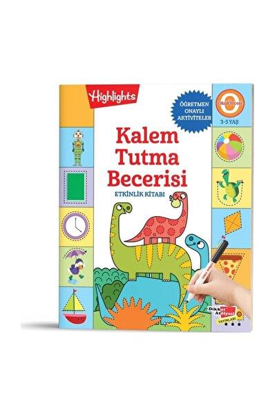 Highlights Yayınları Kalem Tutma Becerisi