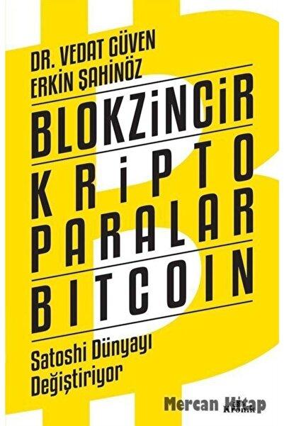 Kronik Kitap Blokzincir - Kripto Paralar - Bitcoin & Satoshi Dünyayı Değiştiriyor