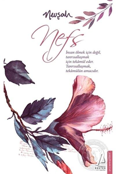 Destek Yayınları Nefs - Nevşah Fidan