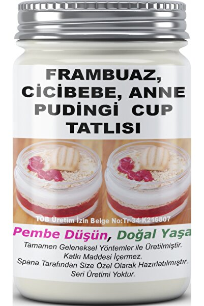 SPANA Frambuaz, Cicibebe, Anne Pudingi Cup Tatlısı Ev Yapımı Katkısız 330gr